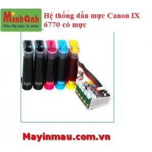 Hệ thống dẫn mực ngoài Canon IX6770 có mực